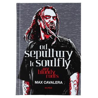 libro Da Sepultura a Soulfly - My Bloody Roots, Sepultura