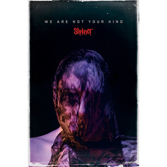 Poster SLIPKNOT - WE ARE NOT YOUR KIND - PYRAMID POSTERS, PYRAMID POSTERS, Slipknot