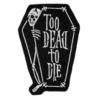 Toppa (applique per ferro da stiro) KILLSTAR - Too Dead, KILLSTAR