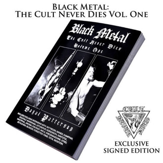 Libro Black Metal The Cult Never Dies (firmato), CULT NEVER DIE